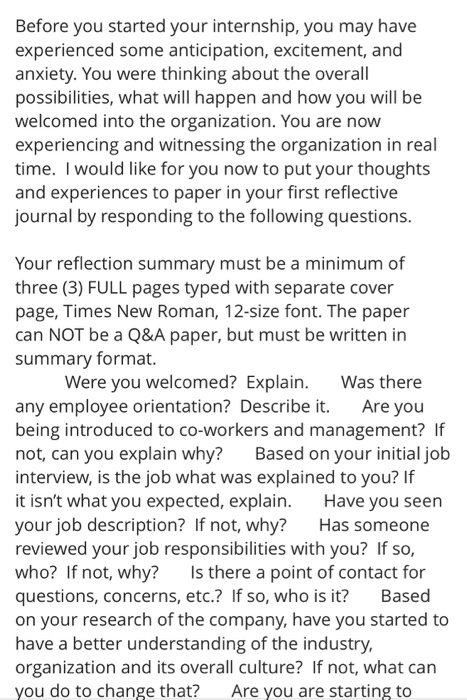 Before you started your internship, you may have experienced some anticipation, excitement, and anxiety. You were thinking ab