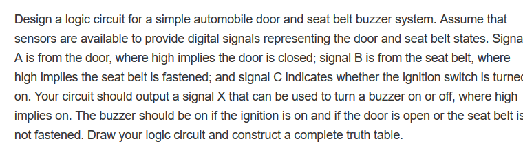 Solved: Design A Logic Circuit For A Simple Automobile Doo