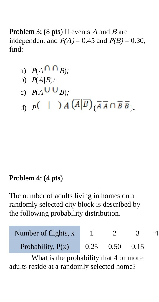 Problem 3 8 Pts If Events A And B Are Independent And P