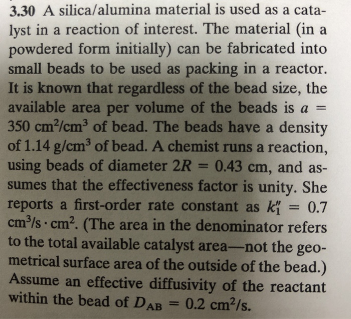 3 30 A Silica/alumina Material Is Used As A Cata