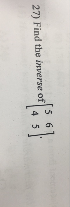 27) Find the inverse of