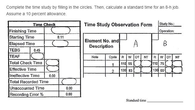 Solved Complete The Time Study By Filling In The Circles