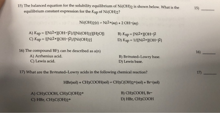 Solved 15 The Balanced Equation For The Solubility Equil