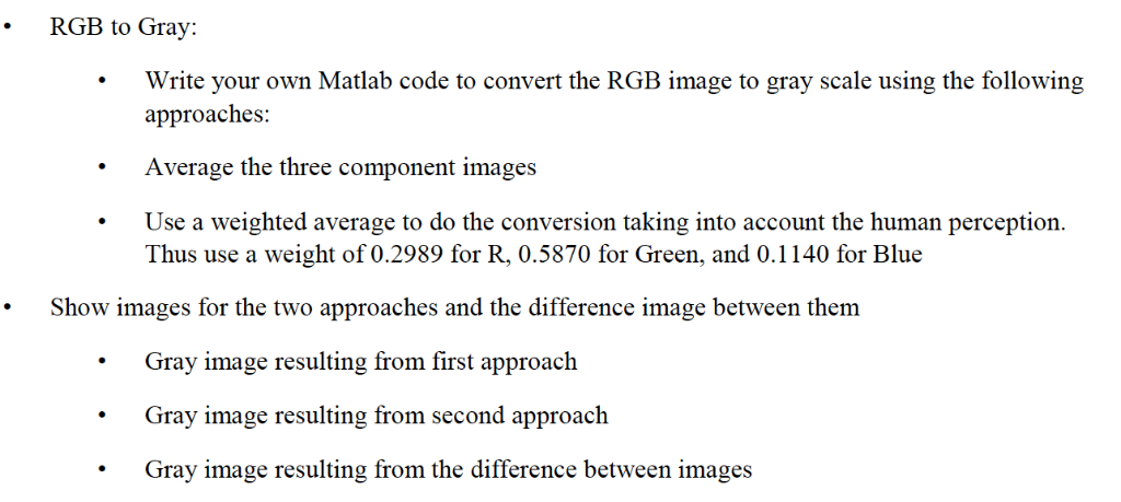 RGB To Gray Write Your Own Matlab Code To Convert