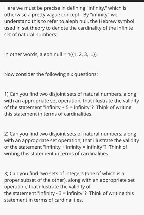 Solved Here We Must Be Precise In Defining Infinity Wh