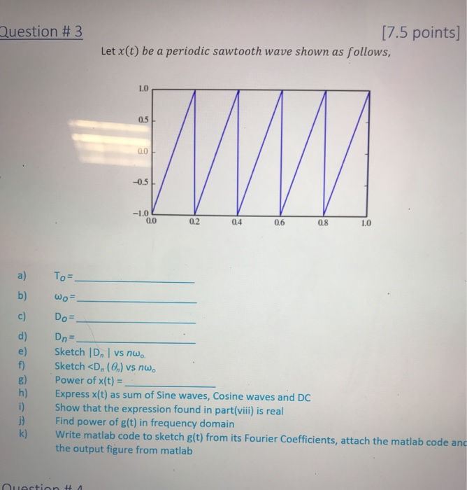 Solved: Question # 3 [7 5 Points] Let X(t) Be A Periodic S