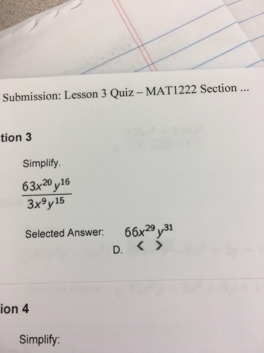 Solved: Lesson 3 Quiz - MAT1222 Section Simplify  Selected