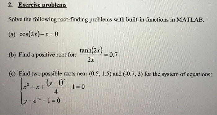 Solved: Solve The Following Root-finding Problems With Bui