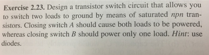 Solved: Exercise 2 23  Design A Transistor Switch Circuit