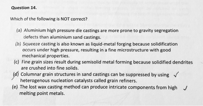 question 14 which of the following is not correct? (a) aluminium high  pressure