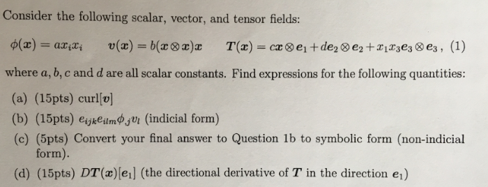 Consider The Following Scalar, Vector, And Tensor     | Chegg com