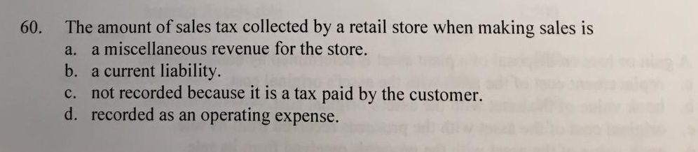 sales taxes collected by a retailer are reported as