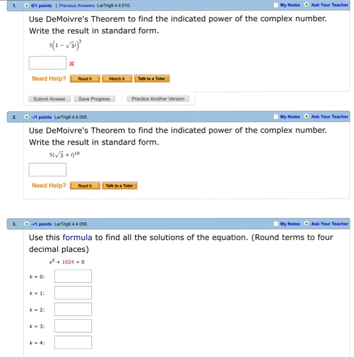 Solved Use Demoivres Theorem To Find The Indicated Power