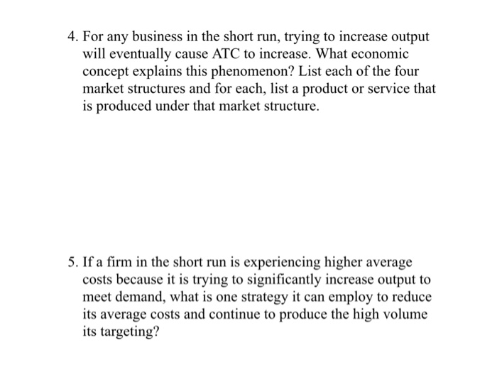 For Any Business In The Short Run Trying To Increase Output Will Eventually