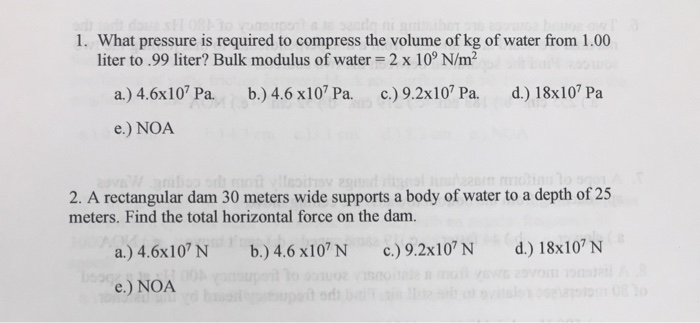 What Pressure Is Required To Compress The Volume Of Kg Of Water From 1 00