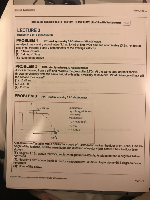 Physics archive february 07 2018 chegg homework questions vie homework practice sheet phy1025 class 010751 prof franklin vansplunteren fandeluxe Image collections