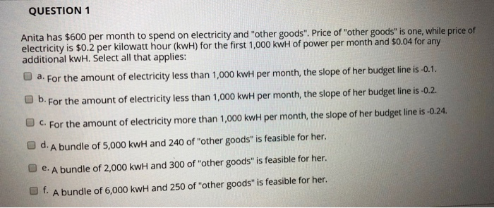 Question 1 Anita Has 600 Per Month To Spend On Electricity And Other Goods Price