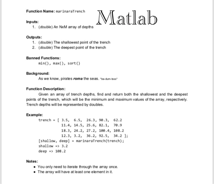 Solved: Matlab Function Name: MarinaraTrench Nputs: 1  (do