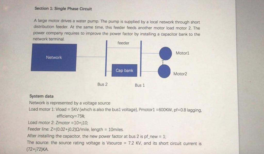 Solved Section 1 Single Phase Circuit A Large Motor Driv