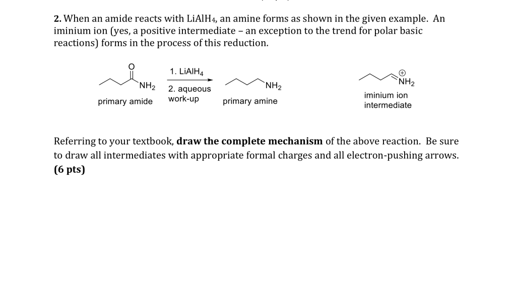 Solved: When An Amide Reacts With LiAlH4, An Amine Forms A