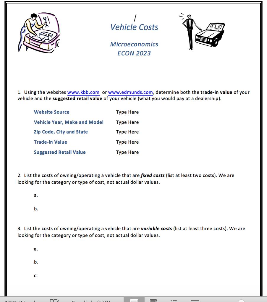 Question: Vehicle Costs Microeconomics ECON 2023 1. Using the websites www. kbb.com or www.edmunds.com, dete.