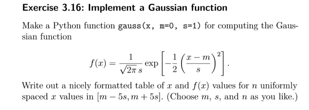 Solved: Exercise 3 16: Implement A Gaussian Function Make