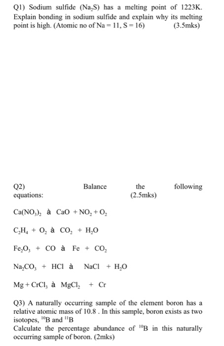Solved: Ql) Sodium Sulfide (Na S) Has A Melting Point Of 1