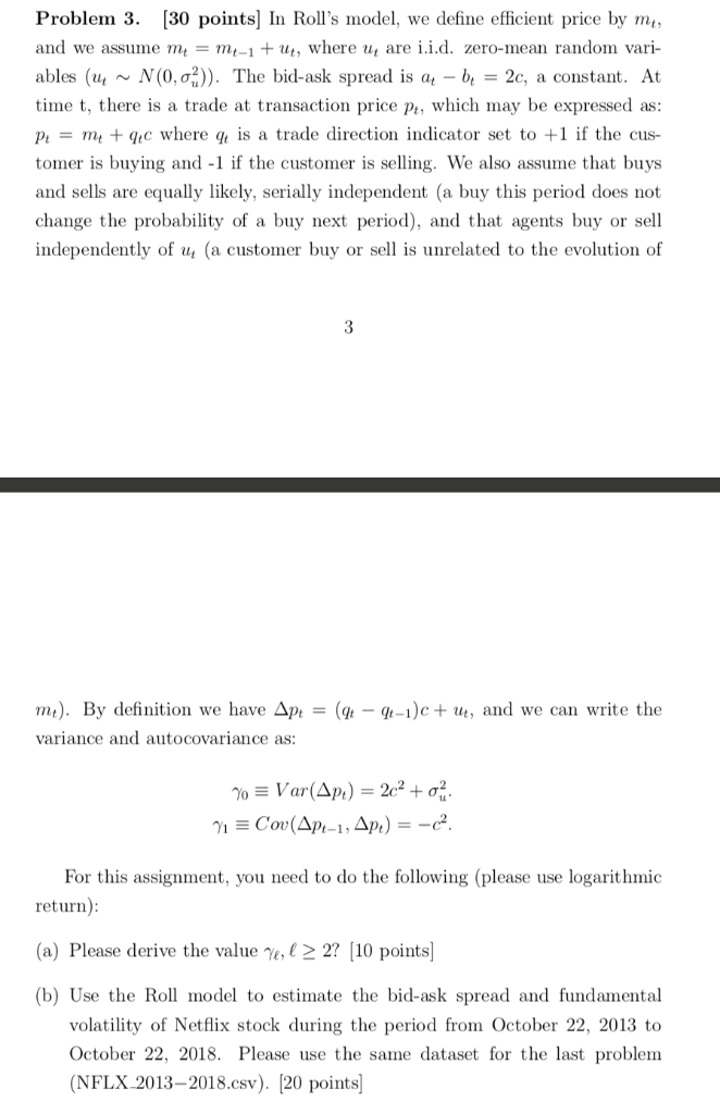 Problem 3. [30 points In Rolls model, we define efficient price by m, and we assume mt = mt-1 + ut, where ut are 1.1.d. zero