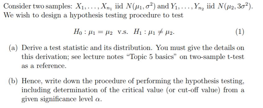 Solved: Consider Two Samples: X,       , Xnį Lid Nga, σ2