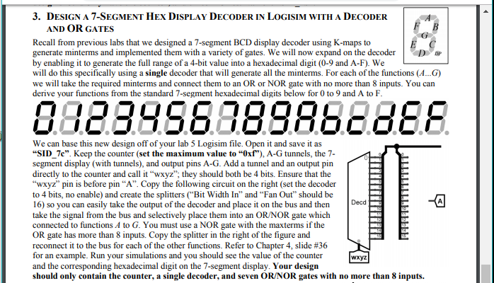 solved please show the process and just draw the circuitdesign a 7 segment hex display decoder in logisim with a decoder and