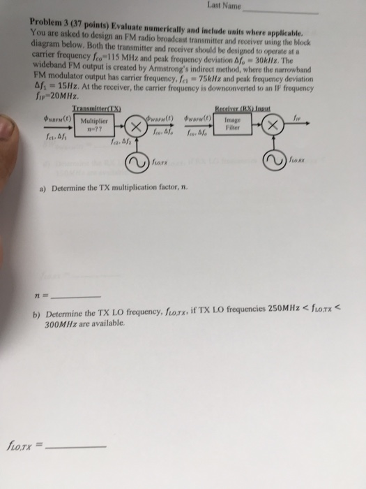 Solved: Last Name, Problem 3 (37 Points) Evaluate Numerica