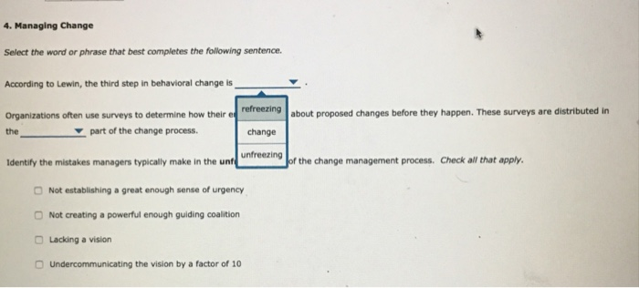 Solved: 4  Managing Change Select The Word Or Phrase That