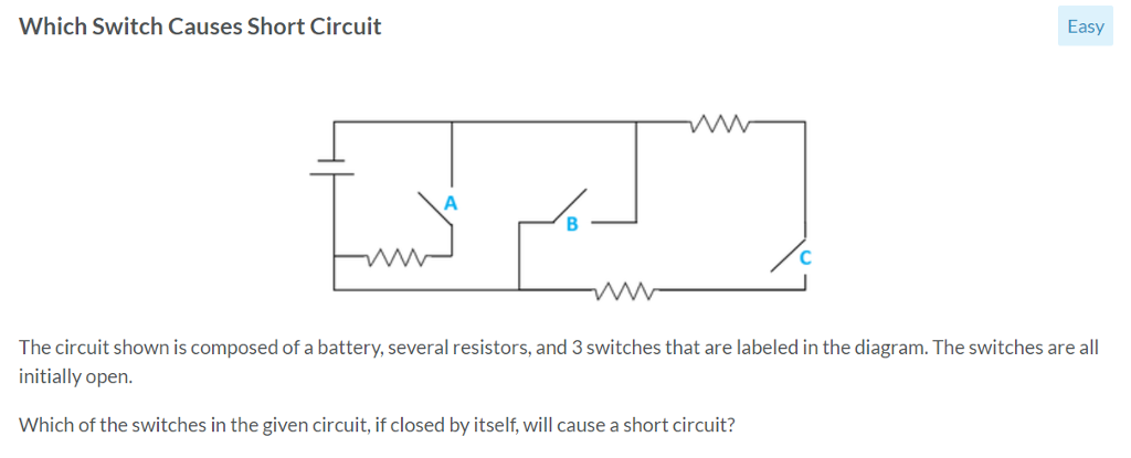 which switch causes short circuit easy the circuit shown is composed of a  battery, several