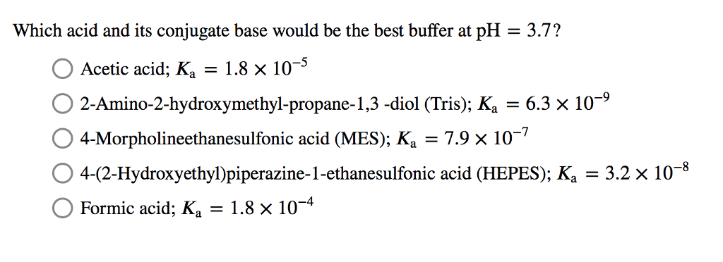 Solved Which Acid And Its Conjugate Base Would Be The Bes Chegg Com