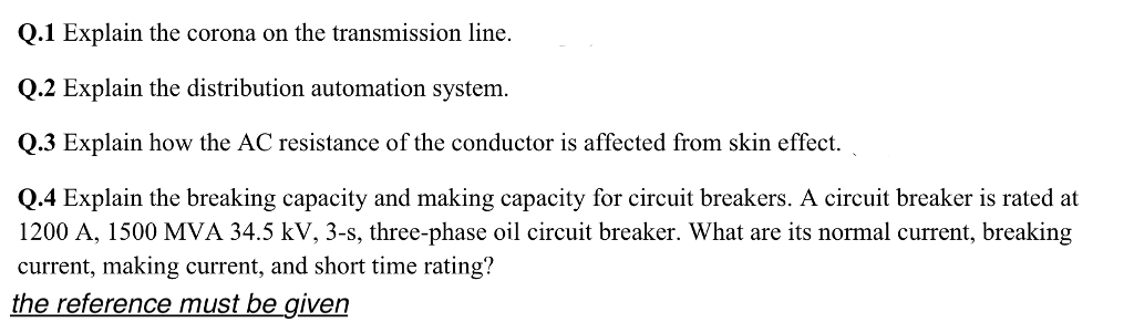 Solved: Q 1 Explain The Corona On The Transmission Line  Q