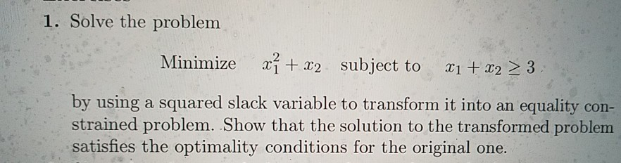 Solved 1 Solve The Problem Minimize A2 2 Subject To I 2