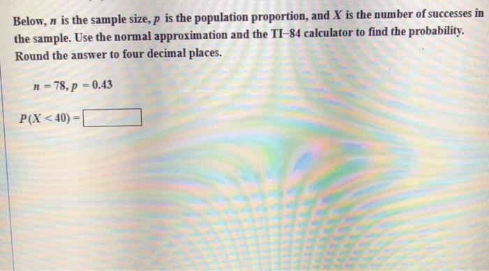 Solved Below N Is The Sample Size P Is The Population P
