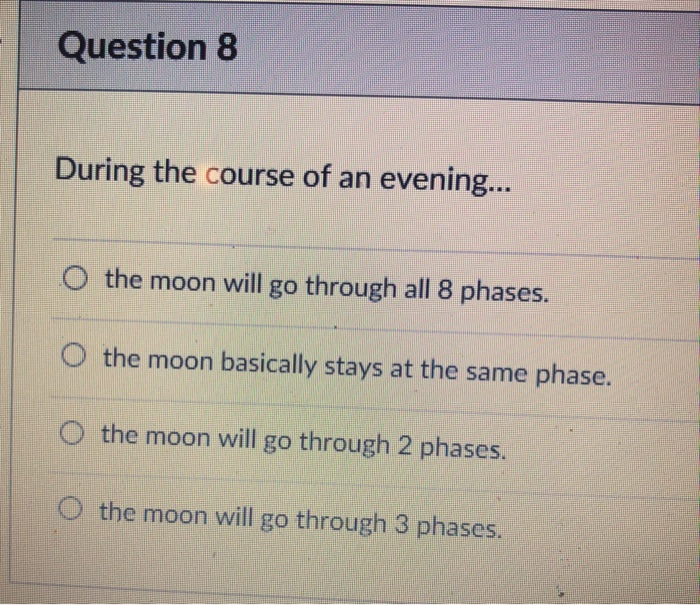 Solved: Question 8 During The Course Of An Evening    O Th