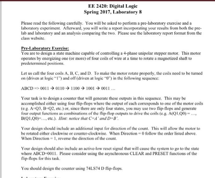 EE 2420: Digital Logic Spring 2017, Laboratory 8 Please read the following carefully.