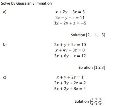 Solved Solve By Gaussian Elimination A 2x Y Z 11 3x2y