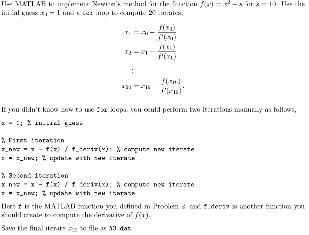 207e73252c7a Question  X2-s for s-10. Use the Use MATLAB to implement Newton s method  for the function f(x) initial gues.