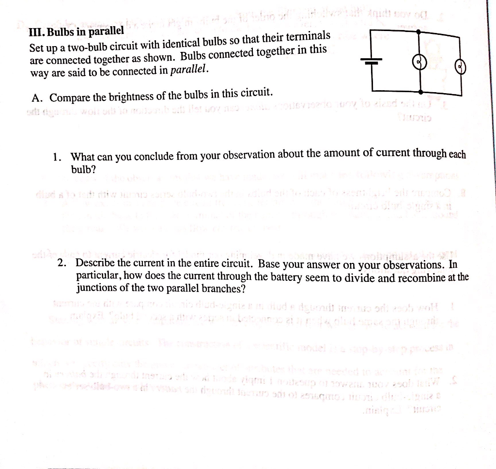 Solved Iii Bulbs In Parallel Set Up A Two Bulb Circuit W Are With Identical So