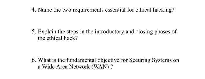 Solved: 4  Name The Two Requirements Essential For Ethical