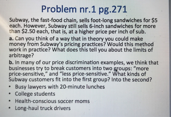 Solved Problem Nr 1 Pg 271 Subway The Fast Food Chain S Chegg Com