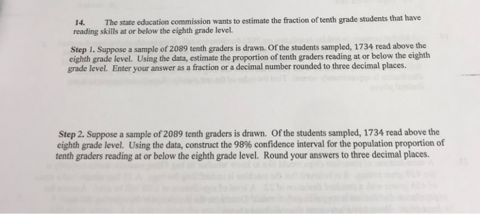 Solved: 14  The State Education Commission Wants To Estima