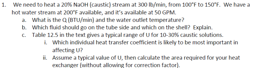 We Need To Heat A 20% NaOH (caustic) Stream At 300    | Chegg com