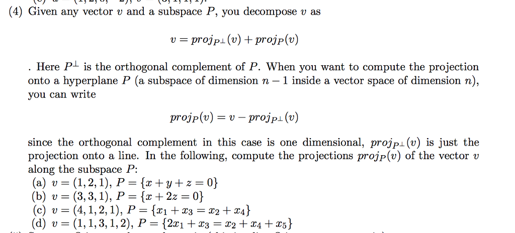 solved 4 given any vector v and a subspace p you decom