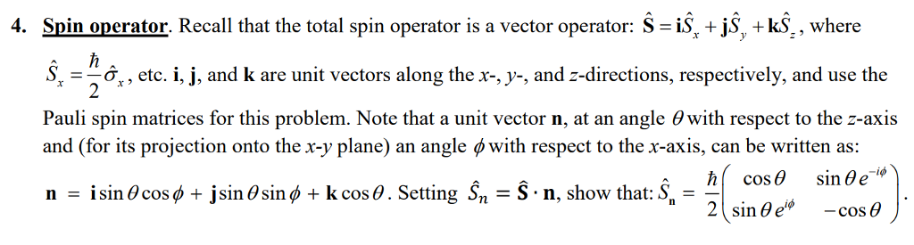 Solved: Spin Onerator Recall That The Total Spin Operator