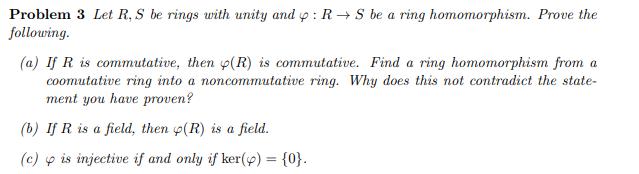 Solved: Let R, S Be Rings With Unity And ϕ : R → S Be A Ri