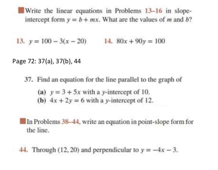 slope intercept form 3x-2y=-16  Solved: □Write The Linear Equations In Problems 10-10 In S ...